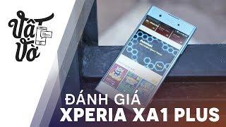 Đánh giá smartphone tầm trung tốt nhất của Sony: Xperia XA1 Plus