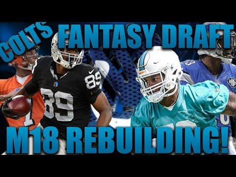 Fantasy Draft Rebuild of the Indianapolis Colts!   Madden 18 Fantasy Rebuilding Full Draft!