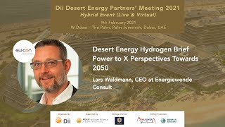 Desert Energy #Hydrogen Brief: Power to X Perspectives Towards 2050 - Lars Waldmann, Energiewende C.