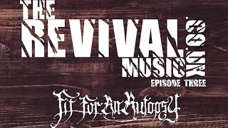 EPISODE 3: therevivalmusic.co.uk - Patrick Sheridan - Fit For An Autopsy