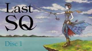 『Last SQ』収録楽曲ダイジェストPV (Disc1 Ver.)