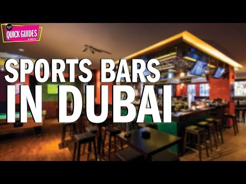 Dubai's best sports bars to check out in 2019