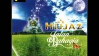 Hijjaz = Indah Hidup Bersama Ilahi