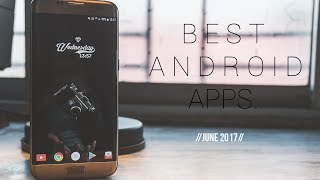 Top 10 Android Apps You Should Download Right Away(4K)!