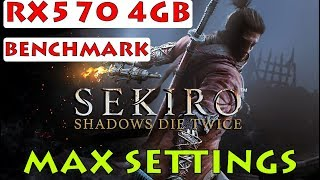 Sekiro: Shadows Die Twice RX570 4GB Benchmark Gameplay - MAX SETTINGS - 1920X1080]