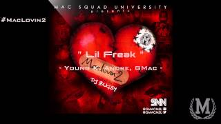 Lil Freak ( Young K, Andre Hype and Gmac )
