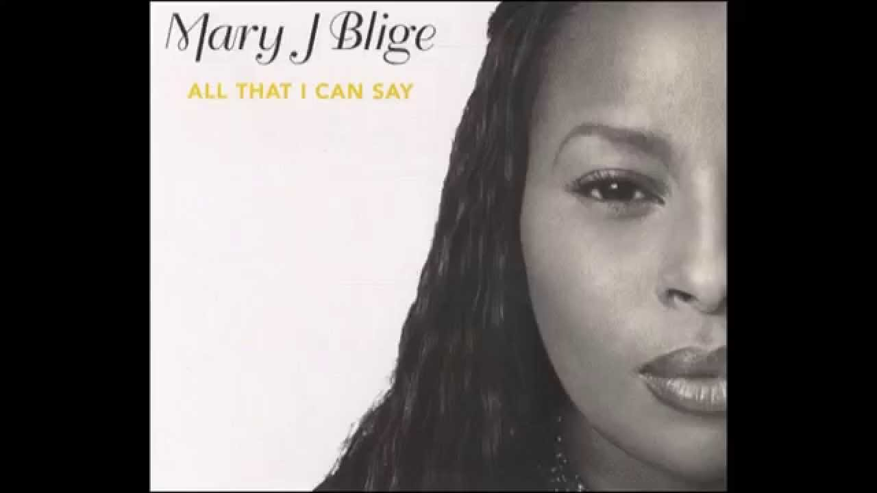 Mary J  Blige-All That I Can Say(Full Album Version)