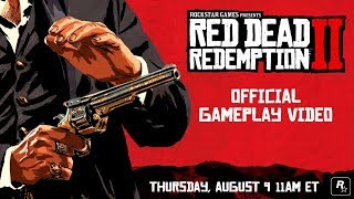 Red Dead Redemption 2 - OFFICIAL GAMEPLAY REVEAL COMING TOMORROW!