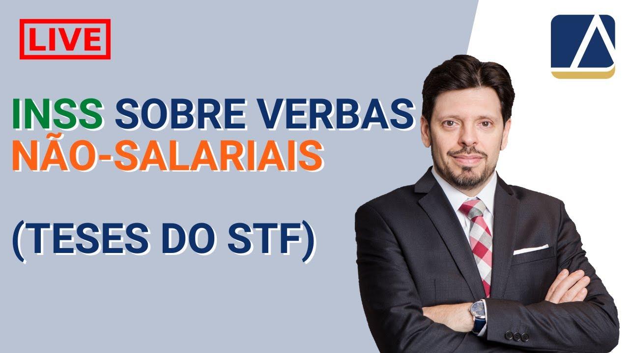 Inss sobre verbas não-salariais (indenizatórias)