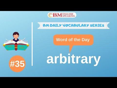 Word of the Day (arbitrary) 200 BM Daily Vocabulary | 2019
