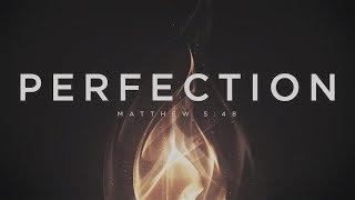 Perfection | Lead Pastor Ashley Ellison of CMC Missouri
