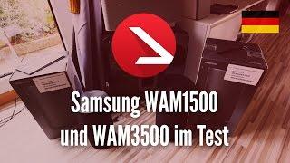 samsung WAM1500 und WAM3500 im Test 4K UHD