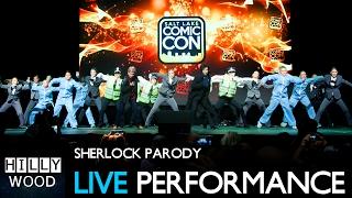 Sherlock Parody LIVE Performance
