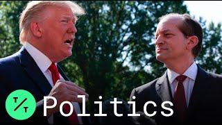Trump Announces Resignation of Labor Secretary Alex Acosta