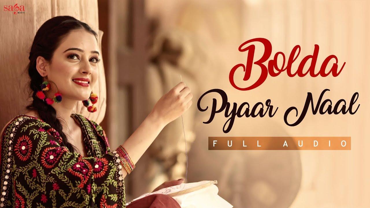 Bolda Pyaar Naal Full Audio Satinder Sartaaj Bhawna Sharma