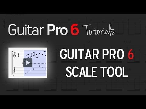 Chap. 5 - 2 How to use Scales tool in Guitar Pro 6