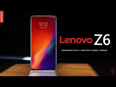 Lenovo Z6 Price, Official Look, Specifications, Camera, Features And Sales Details