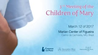 3rd meeting of the children of mary 03122017 figueira brazil