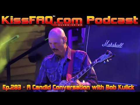 KissFAQ Podcast Ep.283 - A Candid Conversation With Bob Kulick