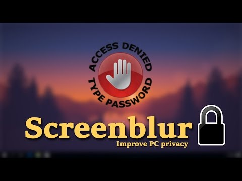 How to use Screenblur: Improve PC privacy - video tutorial by TechyV