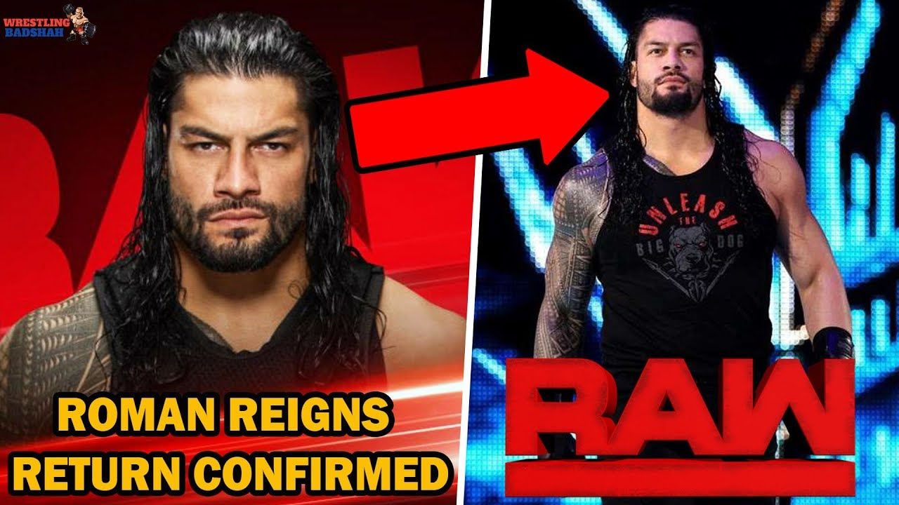 ROMAN REIGNS RETURNS TO RAW CONFIRMED!!! | WWE Raw 2019 |