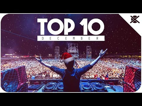 Best of EDM Charts Mix | EXTSY's TOP 10 | DECEMBER 2017 🎅