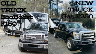 Towing with a Gas F250 or EcoBoost F150?? We've had both