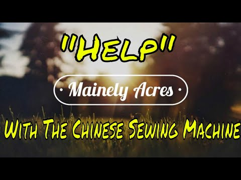 Chinese Sewing Machine Q And A #5