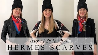 HOW I WEAR AND STYLE MY HERMES SCARVES | Silk Scarf Aficionado