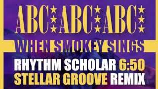 ABC - When Smokey Sings (Rhythm Scholar Stellar Groove Remix)