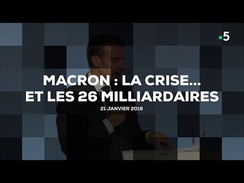 Macron : la crise... et les 26 milliardaires #cdanslair 21.01.2019