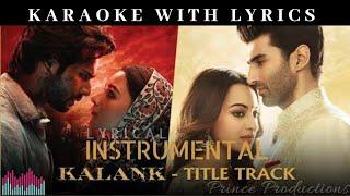 Kalank | Instrumental | Karaoke with Lyrics | Kalank Title Track | Arijit Singh 2019
