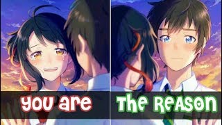 「Nightcore」→ You Are The Reason (Switching Vocals)