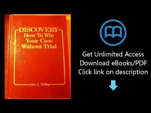 Download Discovery: How to Win Your Case Without Trial PDF