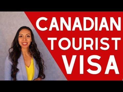 Everything About The Canadian Tourist Visa