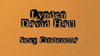 Lynden David Hall Sexy Cinderella Lyrics.mp3