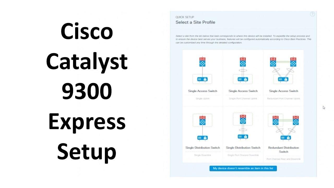 Catalyst 9300 Web Based Express Setup