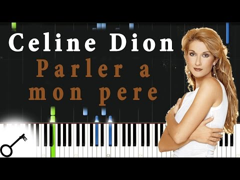 Celine Dion - Parler A Mon Pere [Piano Tutorial] Synthesia | Passkeypiano
