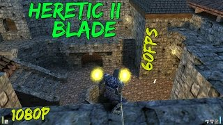 Heretic II - Deathmatch - Blade Only - 1080p @ 60fps
