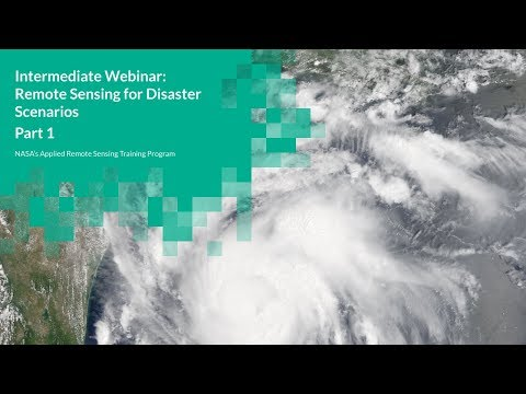 NASA ARSET: Disasters Scenarios, Tropical Storms, Session 1/3