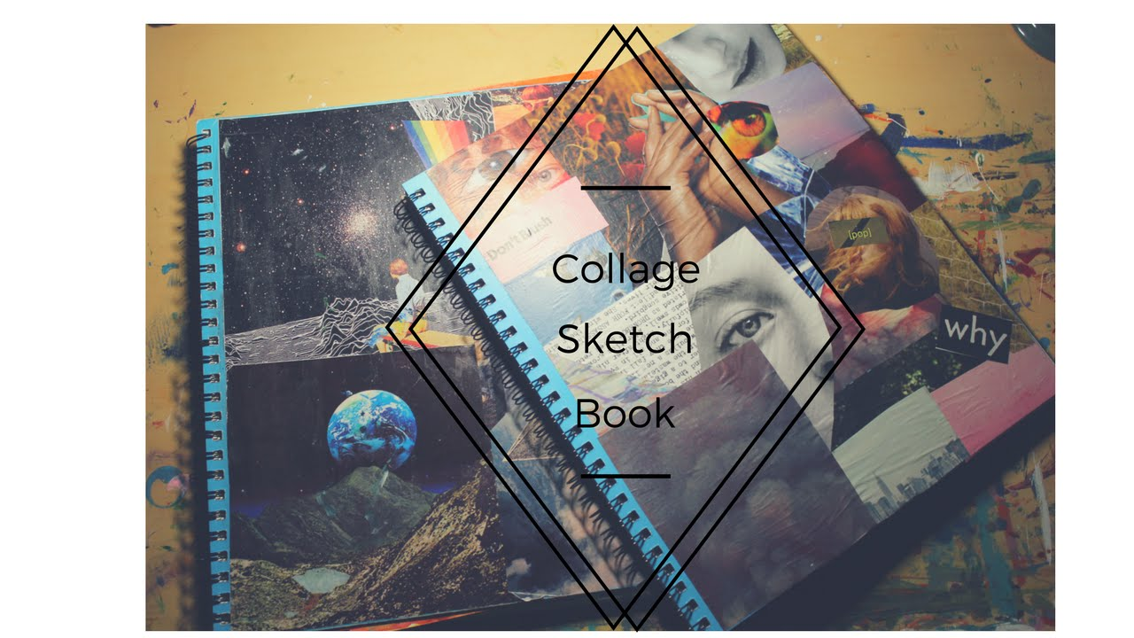 Sketchbook Cover Collage : Collage sketch book cover youtube