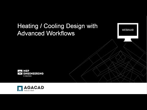 AGACAD Webinar   Heating and Cooling Design with advanced workflows