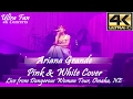 Ariana Grande - Pink & White Cover Live from Dangerous Woman Tour Omaha