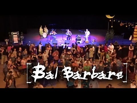BAL BARBARE - Gavotte de l'aven - Nuit du folk de Gap 2017