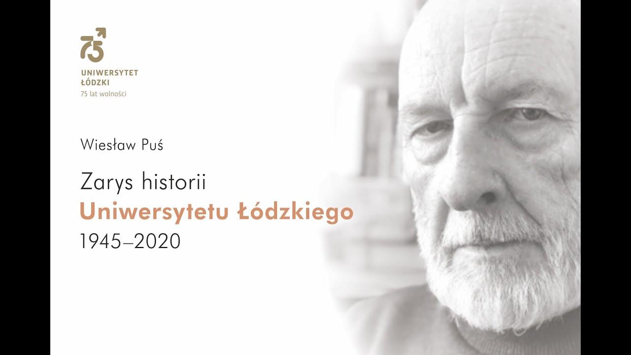 75 lat UŁ - Refleksja Prof. Wiesława Pusia - YouTube