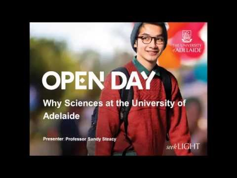 Open Day 2016 - Why Study Science at the University of Adelaide?