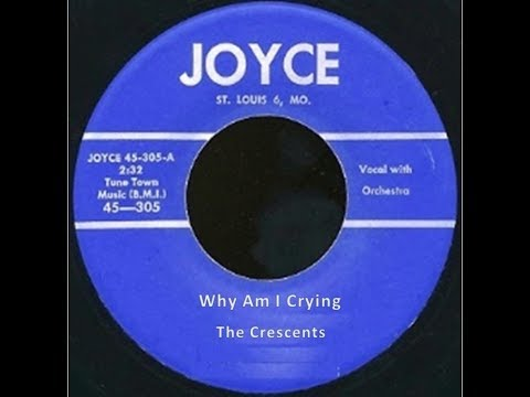 The Crescents - Why Am I Crying 1957