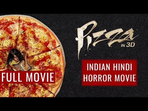 Pizza - Indian Horror Thriller Movie - Akshay Oberoi, Arunoday Singh
