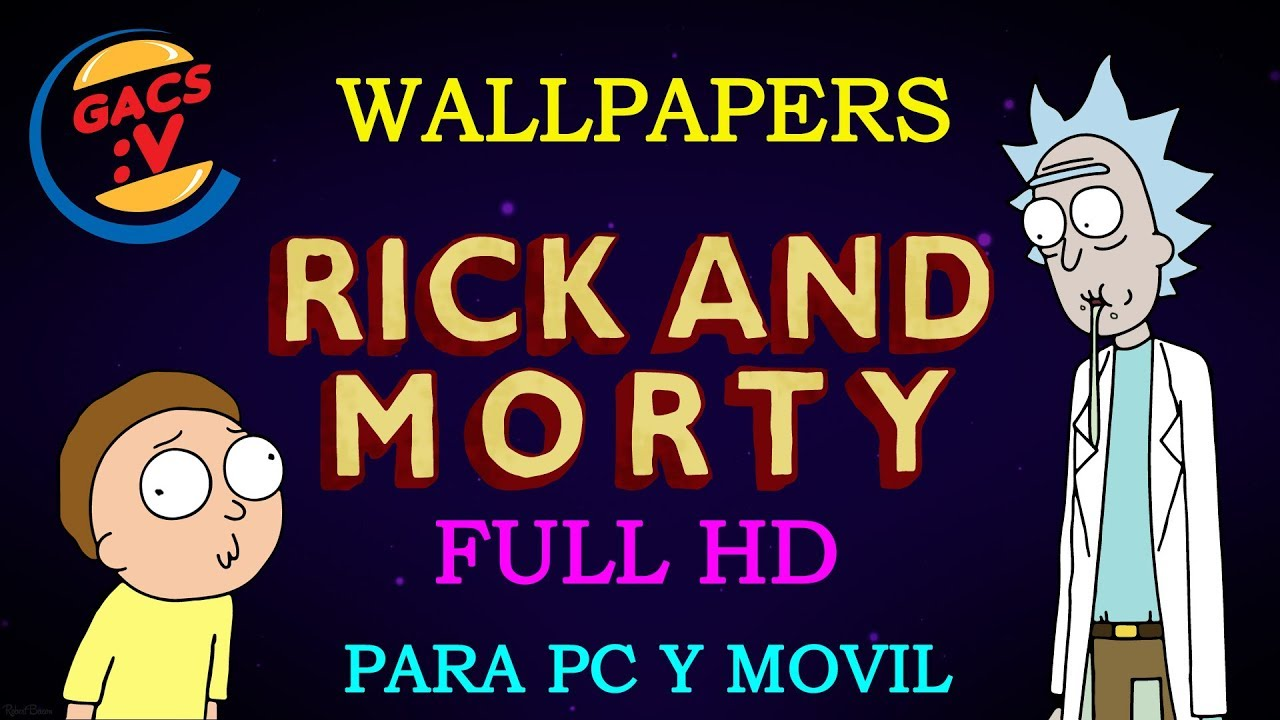 Wallpapers De Rick Y Morty Full Hd Para Pc Y Movil Mediafire Gacs Youtube
