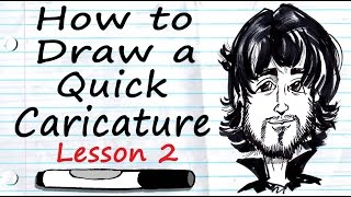 How to Draw a Quick Caricature Lesson 2
